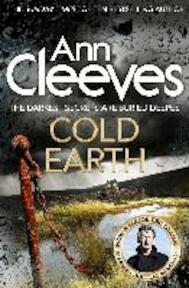 Cold Earth - Ann Cleeves (ISBN 9781447278221)