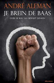Je brein de baas - André Aleman (ISBN 9789045037646)