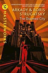 The Doomed City - Arkady Strugatsky, Boris Strugatsky (ISBN 9781473222281)
