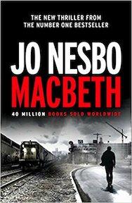 Macbeth - Jo Nesbo (ISBN 9780099598077)