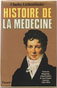 Histoire de la médecine - Charles Lichtenthaeler (ISBN 9782213005164)