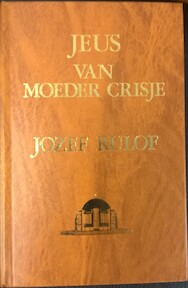 Tussen leven en dood - Jozef Rulof (ISBN 9789070554163)