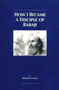 How I Became a Disciple of Babaji - Marshall Govindan (ISBN 9781895383041)
