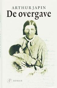 De overgave - Arthur Japin (ISBN 9789029565295)