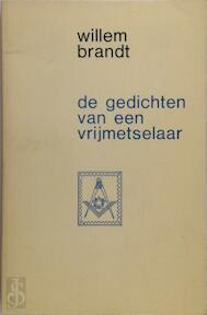 De gedichten van een vrijmetselaar - Willem Brandt (ISBN 9789023653226)