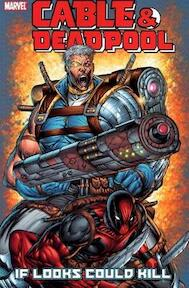 Cable & Deadpool - Fabian Nicieza (ISBN 9780785113744)