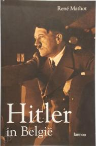 Hitler in België - R. Mathot (ISBN 9789020942170)