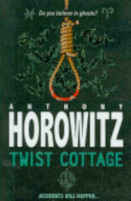 Twist Cottage - Anthony Horowitz (ISBN 9781846169731)