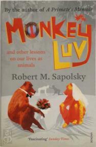 Monkey Luv - Robert M. Sapolsky (ISBN 9780099474555)