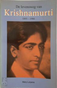 De levensweg van Krishnamurti - Mary Lutyens, Henri Methorst (ISBN 9789020255805)