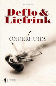 Onderhuids - Luc Deflo, Aloka Liefrink (ISBN 9789089314475)