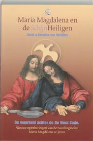 Maria Magdalena en de SchijnHeiligen - K. van Huffelen, C. van Huffelen (ISBN 9789080753327)