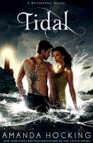 Watersong 03. Tidal - Amanda Hocking (ISBN 9781447205746)
