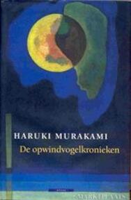 De opwindvogelkronieken - H. Murakami (ISBN 9789045012230)