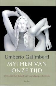 Mythen van onze tijd - Umberto Galimberti (ISBN 9789026323263)