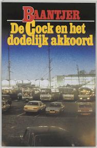 De Cock en het dodelijk akkoord - Albert Cornelis Baantjer, Appie Baantjer (ISBN 9789026101649)