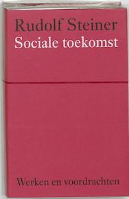 Sociale toekomst - Rudolf Steiner (ISBN 9789060385067)