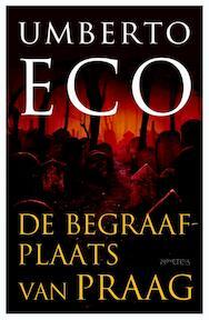 De Begraafplaats van Praag - Umberto Eco (ISBN 9789044628524)