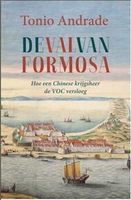 De val van Formosa - Tonio Andrade (ISBN 9789051944761)