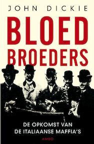 Bloedbroeders - John Dickie (ISBN 9789026321603)