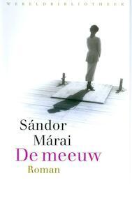 De meeuw - Sandor Marai (ISBN 9789028423107)
