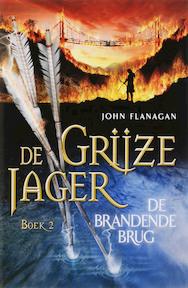 De grijze jager / 2 De brandende brug - John Flanagan, Laurent Corneille (ISBN 9789025743031)