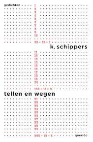 Tellen en wegen - K. Schippers (ISBN 9789021439570)