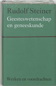 Geesteswetenschap en geneeskunde - Rudolf Steiner (ISBN 9789060385210)