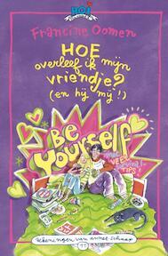 Hoe overleef ik mijn vriendje? (en hij mij!) - Francine Oomen (ISBN 9789045106441)