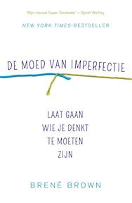 De moed van imperfectie - Brene Brown (ISBN 9789400503496)