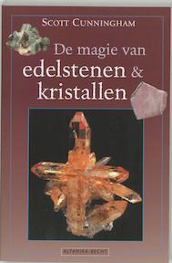 De magie van edelstenen en kristallen - S. Cunningham (ISBN 9789069636351)