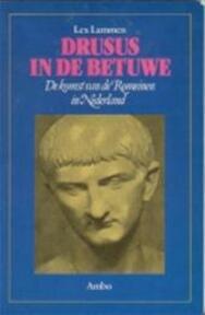 Drusus in de Betuwe - Lex Lammen (ISBN 9789026309885)