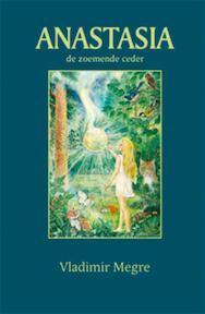 Anastasia / 1 de zoemende ceder - Vladimir Megre (ISBN 9789077463123)