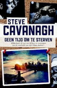 Geen tijd om te sterven - Steve Cavanagh (ISBN 9789022571590)