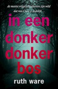 In een donker, donker bos - Ruth Ware (ISBN 9789024570768)