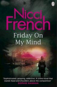 Friday on My Mind - Nicci French (ISBN 9781405925341)