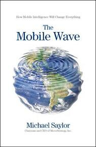 The Mobile Wave - Michael Saylor (ISBN 9781593157203)