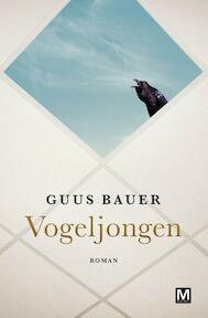 Vogeljongen - Guus Bauer (ISBN 9789460682841)