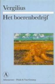 Het boerenbedrijf - Publius Vergilius, Ida Gerhardt (ISBN 9789025359324)