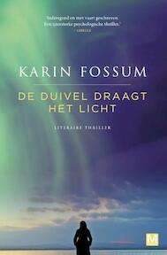 De duivel draagt het licht - Karin Fossum (ISBN 9789460682896)
