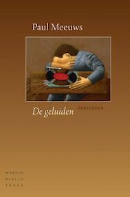 De geluiden - Paul Meeuws (ISBN 9789028426887)