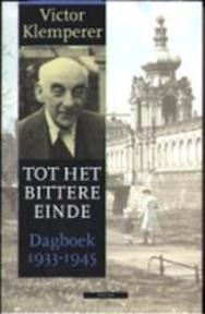 Tot het bittere einde [set in cassette] - Victor Klemperer (ISBN 9789025422813)
