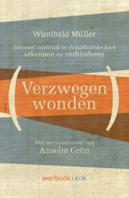 Verzwegen wonden - Wunibald Muller (ISBN 9789043520287)