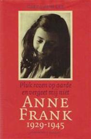 Anne Frank 1929-1945 - Carol Ann Lee (ISBN 9789050185325)