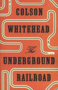 The Underground Railroad - Colson Whitehead (ISBN 9780708898376)