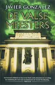 De valse meesters - J. Gonzales (ISBN 9789061122753)