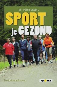 Sport je gezond - P. Claeys (ISBN 9789058264282)