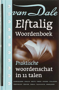 Van Dale Elftalig Woordenboek - Unknown (ISBN 9789066480285)