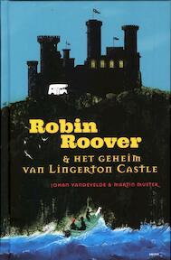 Robin Roover en het geheim van Lingerton Castle - MARTIN Johan / MUSTER Vandevelde (ISBN 9789059327962)