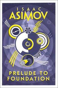 Prelude to Foundation - Isaac Asimov (ISBN 9780008117481)